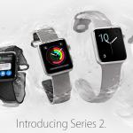 Apple Watch 2 este primul ceas inteligent marca Apple, rezistent la apă
