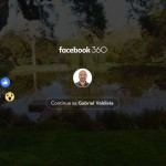 Facebook 360 – Prima aplicație dedicată 100% realității virtuale